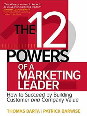The 12 Powers of a Marketing Leader